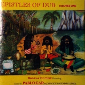 EPISTLES OF DUB (Chapter One) 11 Track CD