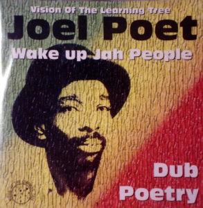 Wake up Jah People  Joel Poet (Dub Poetry) 20 track CD