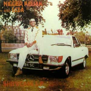 Nigger Kojak and Liza Showcase LP