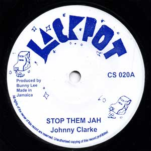 Stop Them Jah  Johnny Clarke